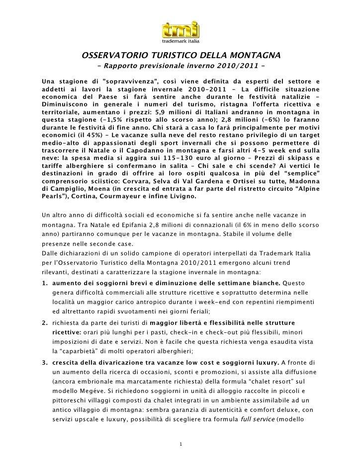 """OSSERVATORIO TURISTICO DELLA MONTAGNA                 - Rapporto previsionale inverno 2010/2011 -Una stagione di """"sopravvi..."""