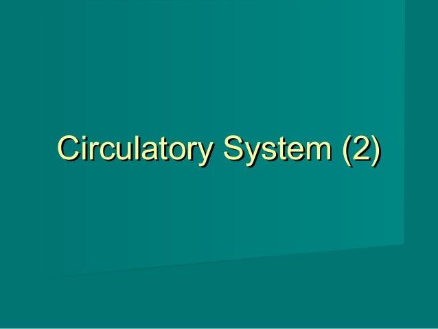 Circulatory System (2)