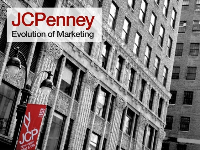 JCPenney Evolution of Marketing