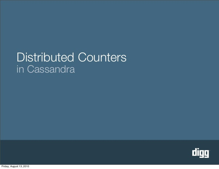 Distributed Counters in Cassandra (Cassandra Summit 2010)