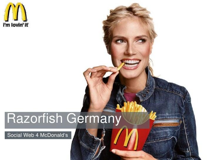 Razorfish Germany<br />Social Web 4 McDonald's<br />McDonald's<br />1<br />10/20/10<br />
