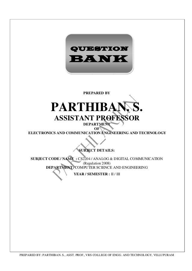 QUESTION                            BANK                                    PREPARED BY                 PARTHIBAN. S.     ...