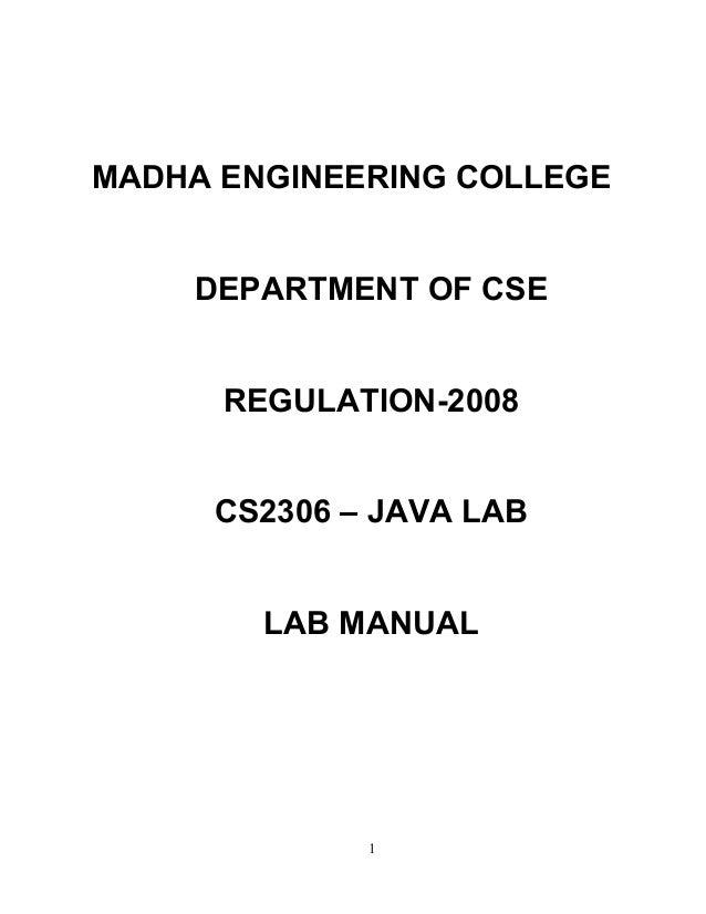 MADHA ENGINEERING COLLEGE DEPARTMENT OF CSE REGULATION-2008 CS2306 – JAVA LAB LAB MANUAL 1
