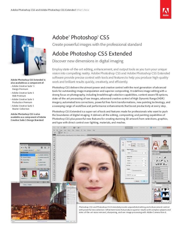 Adobe Photoshop CS5 and Adobe Photoshop CS5 Extended What's New                                    Adobe® Photoshop® CS5  ...