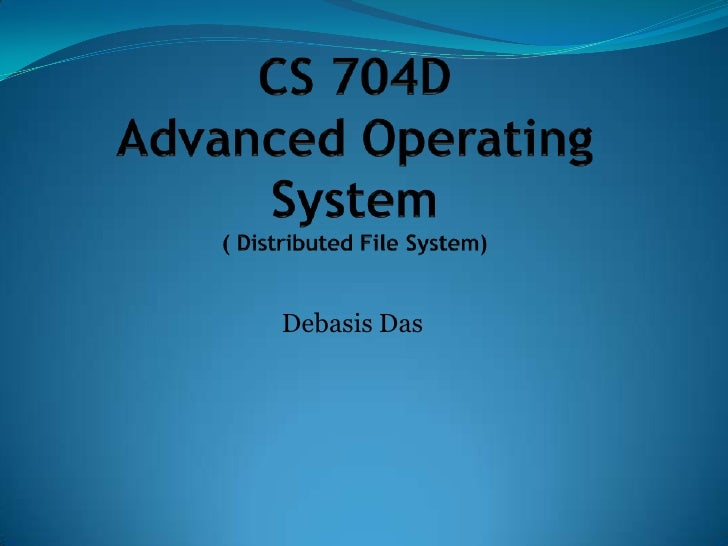 Cs 704 D Aos Distr File System