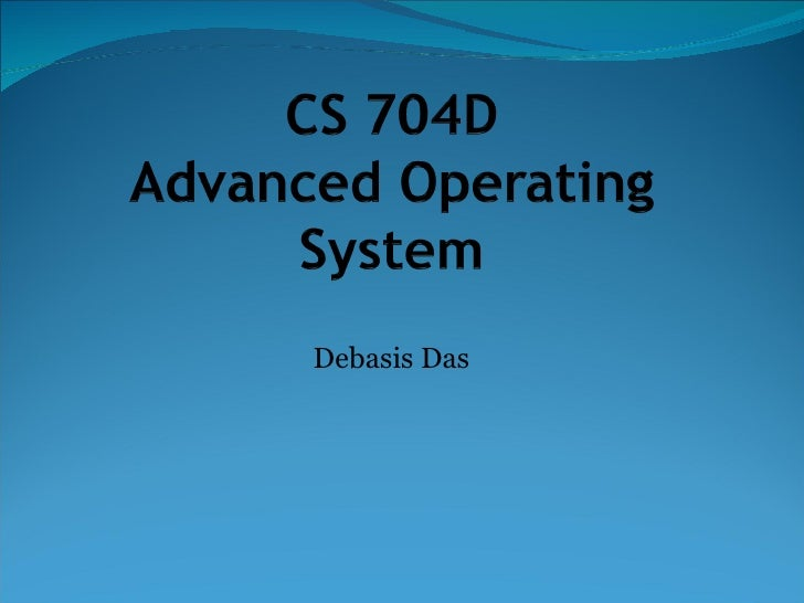 Advanced Operating System- Introduction