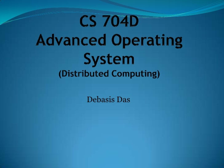 Cs 704 d set4distributedcomputing-1funda