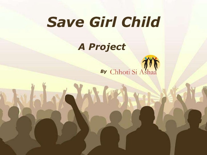 Free Powerpoint Templates Save Girl Child A Project  By