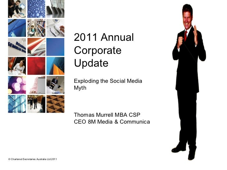 2011 Annual  Corporate  Update Exploding the Social Media  Myth Thomas Murrell MBA CSP CEO 8M Media & Communications
