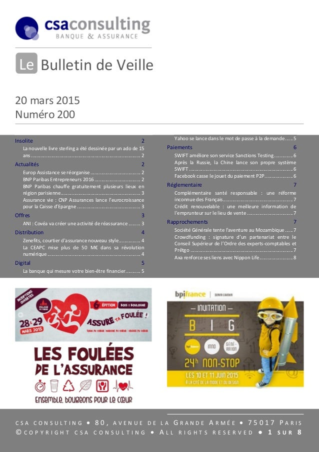 Bulletin de Veille 20 mars 2015 Numéro 200 C S A C O N S U L T I N G  8 0 , A V E N U E D E L A G R A N D E A R M É E  7...