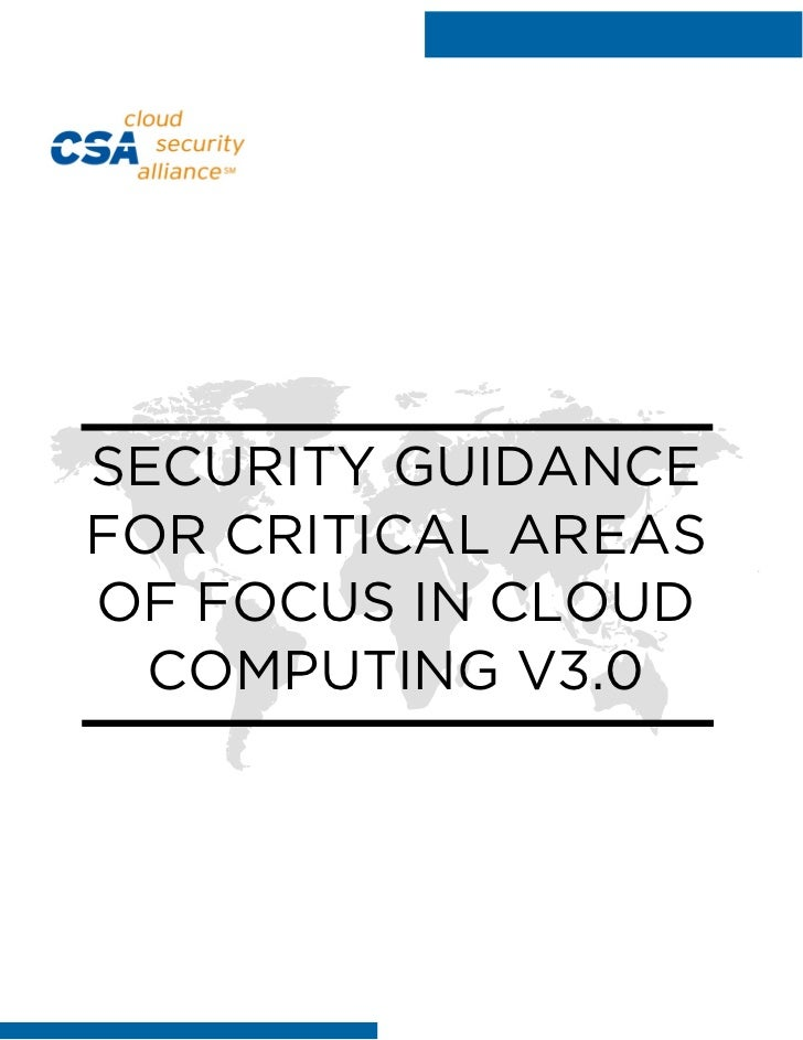 SECURITY GUIDANCEFOR CRITICAL AREASOF FOCUS IN CLOUD  COMPUTING V3.0