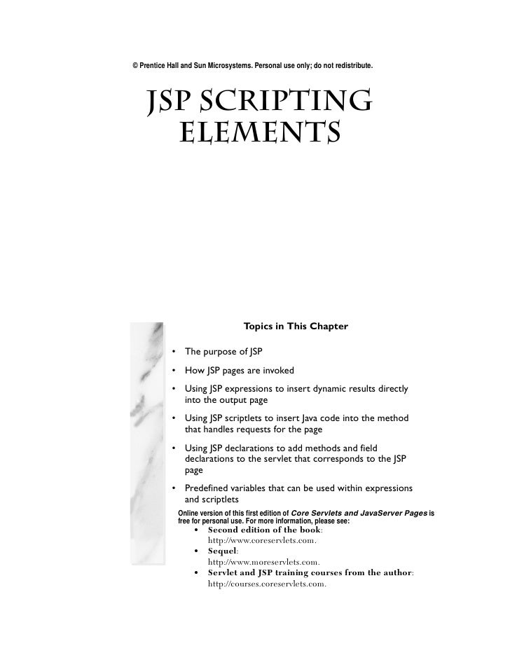 © Prentice Hall and Sun Microsystems. Personal use only; do not redistribute.       JSP Scripting Chapter Elements        ...