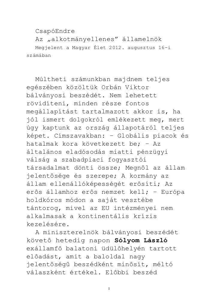 """CsapóEndre  Az """"alkotmányellenes"""" államelnök  Megjelent a Magyar Élet 2012. augusztus 16-iszámában  Múltheti számunkban ma..."""