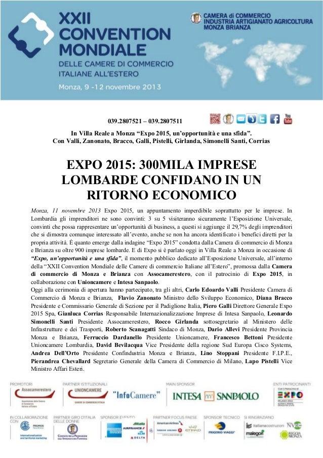 """039.2807521 – 039.2807511 In Villa Reale a Monza """"Expo 2015, un'opportunità e una sfida"""". Con Valli, Zanonato, Bracco, Gal..."""