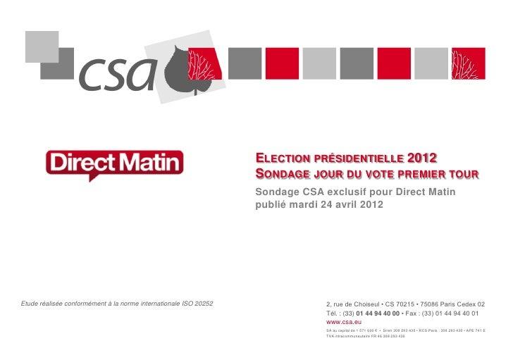 ELECTION PRÉSIDENTIELLE 2012                                                                  SONDAGE JOUR DU VOTE PREMIER...