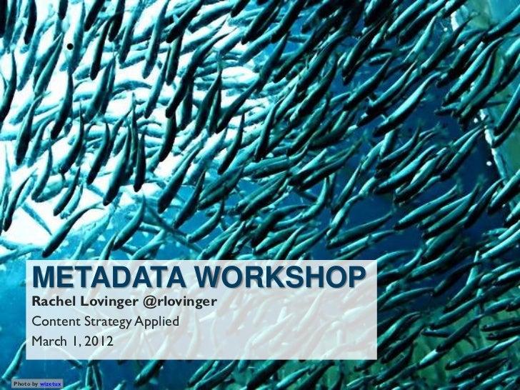 Metadata Workshop