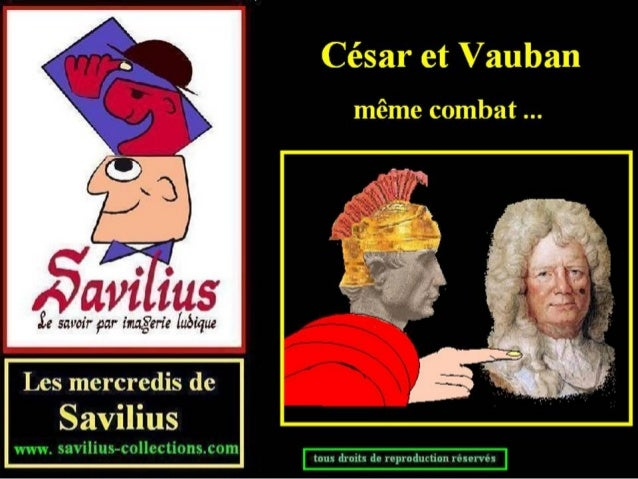 César et Vauban même combat
