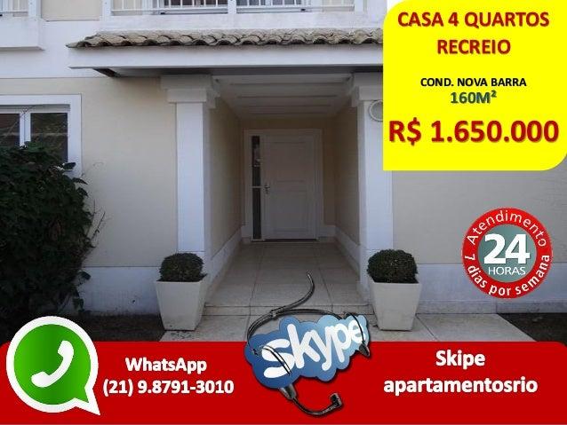 CASA 4 QUARTOS RECREIO COND. NOVA BARRA 160M² R$ 1.650.000