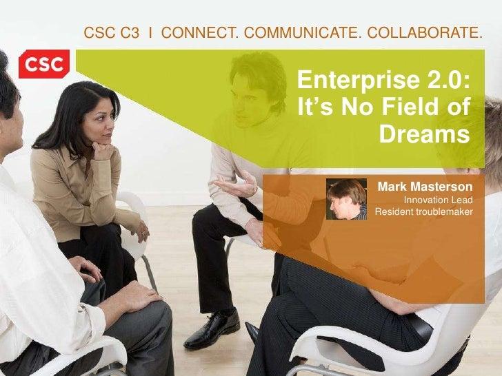 International Forum on E 2.0 - Mark Masterson - CSC
