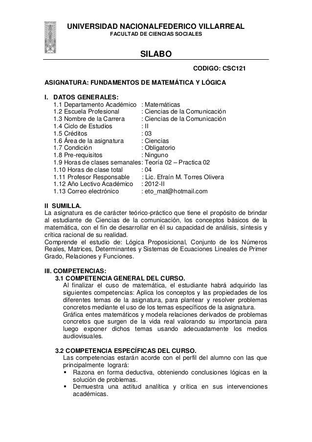 UNIVERSIDAD NACIONALFEDERICO VILLARREAL FACULTAD DE CIENCIAS SOCIALES SILABO CODIGO: CSC121 ASIGNATURA: FUNDAMENTOS DE MAT...