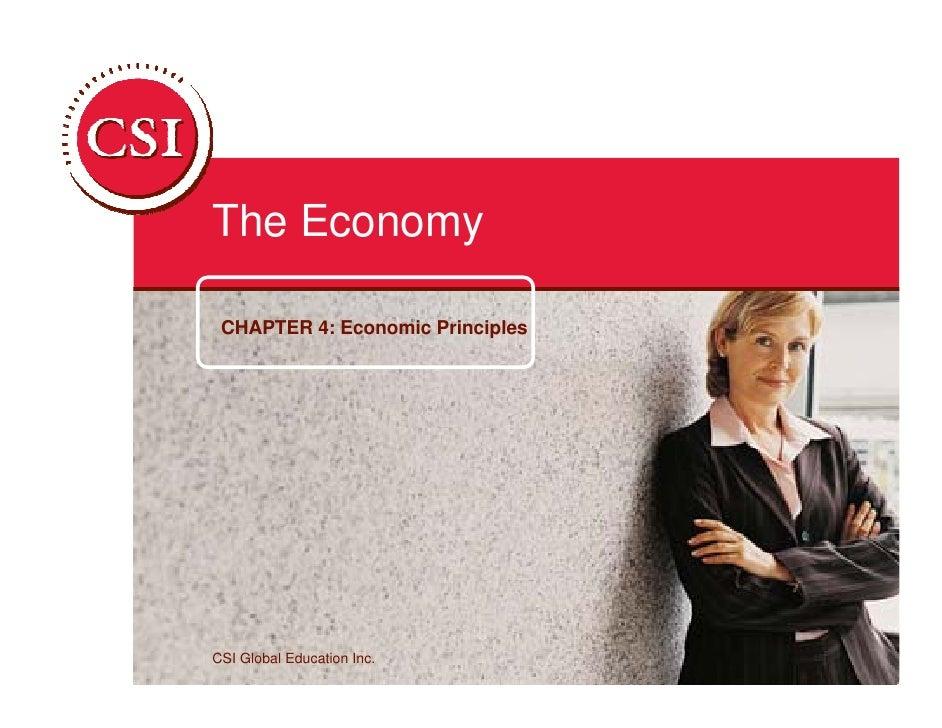 The Economy   CHAPTER 4: Economic Principles     CSI Global Education Inc.