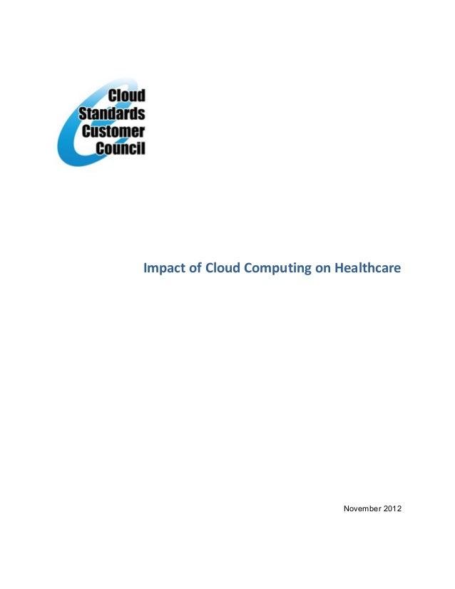 Impact of Cloud Computing on Healthcare                              November 2012