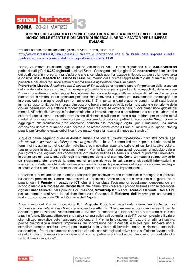 SI CONCLUDE LA QUARTA EDIZIONE DI SMAU ROMA CHE HA ACCESSO I RIFLETTORI SUL     MONDO DELLE STARTUP E DEI CENTRI DI RICERC...