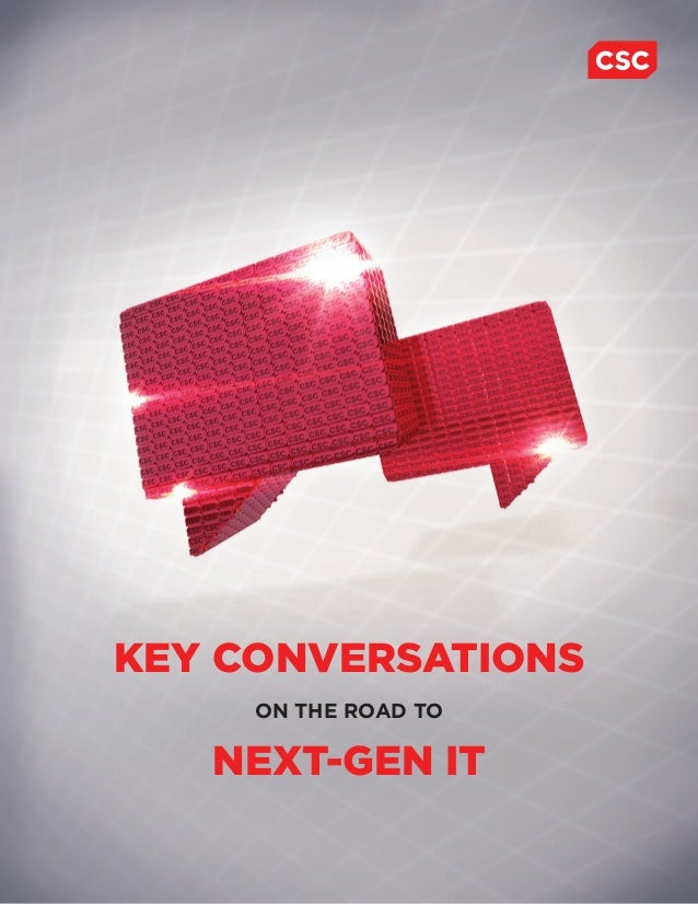 KEY CONVERSATIONS ON THE ROAD TO NEXT-GEN IT