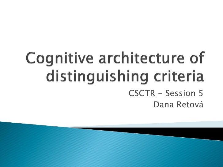 CSCTR - Session 5      Dana Retová