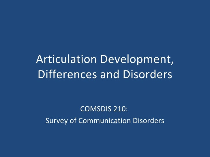 Csd 210   articulation disorders - fall 2010