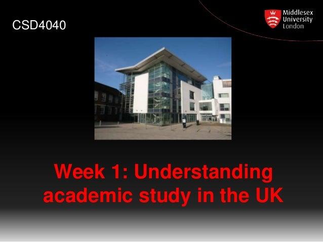 Week 1: Understanding academic study in the UK CSD4040