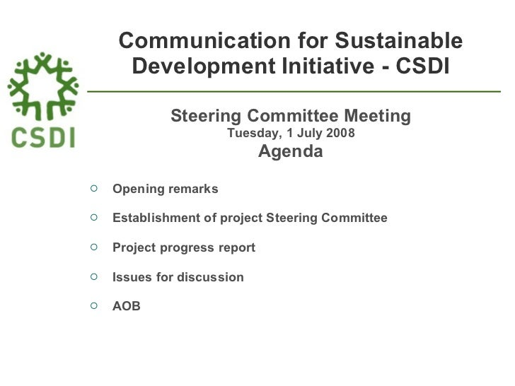 Communication for Sustainable Development Initiative - CSDI <ul><li>Steering Committee Meeting </li></ul><ul><li>Tuesday, ...
