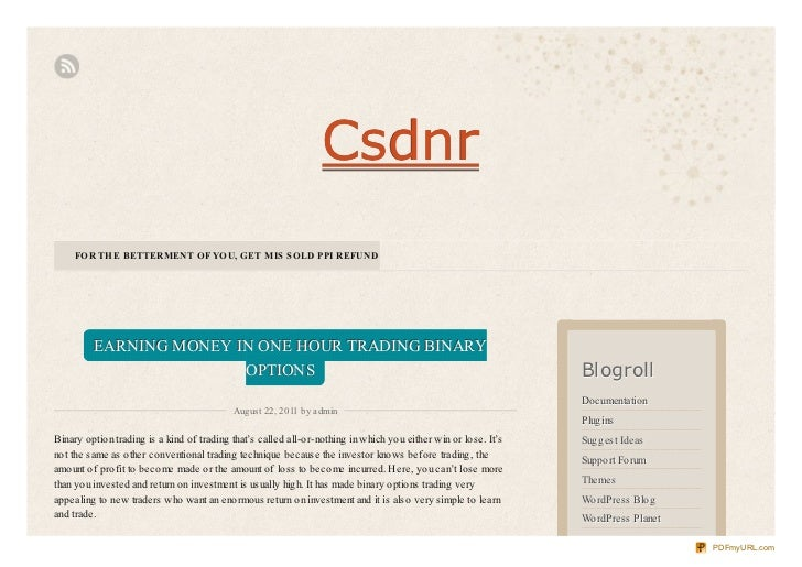 Csdnr    FOR THE BETTERMENT OF YOU, GET MIS SOLD PPI REFUND         EARNING MONEY IN ONE HOUR TRADING BINARY              ...