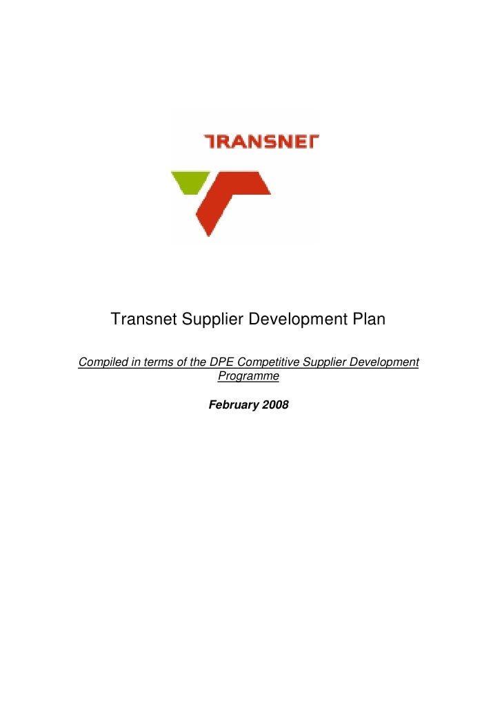 Transnet Supplier Development Plan  Compiled in terms of the DPE Competitive Supplier Development                         ...