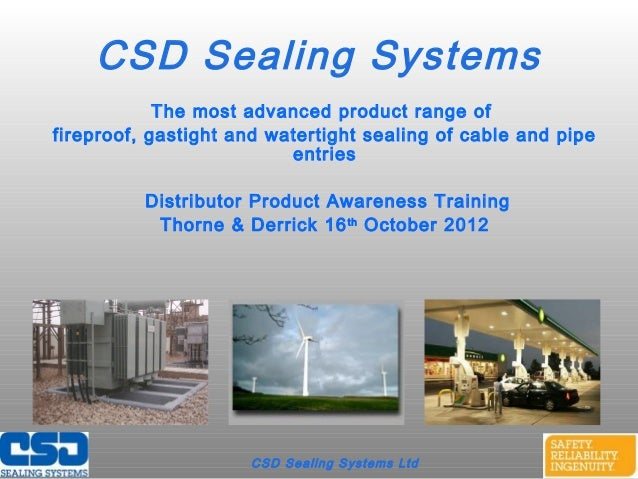 CSD Sealing Systems LtdCSD Sealing SystemsThe most advanced product range offireproof, gastight and watertight sealing of ...