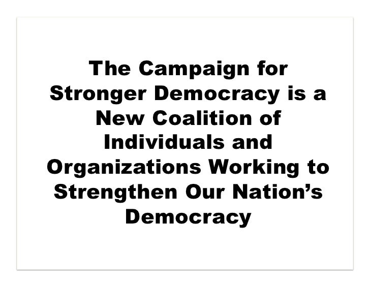 Intro to Campaign for Stronger Democracy