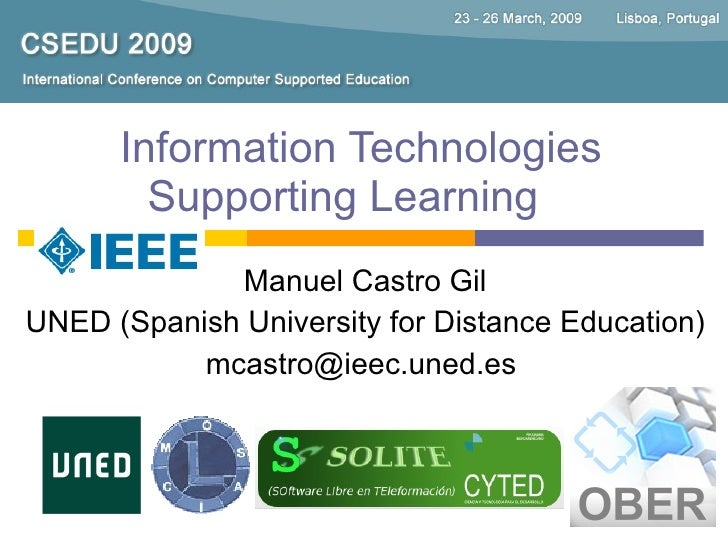 Information Technologies         Supporting Learning              Manuel Castro Gil UNED (Spanish University for Distance ...