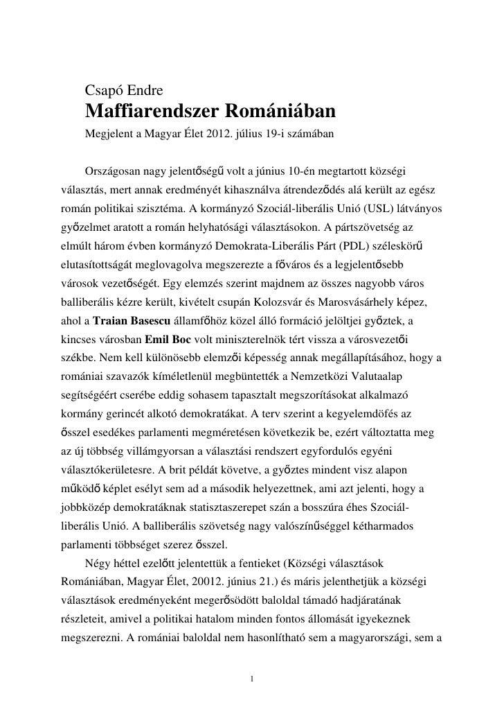 Csapó Endre     Maffiarendszer Romániában     Megjelent a Magyar Élet 2012. július 19-i számában     Országosan nagy jelen...