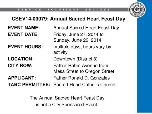 CSEV14-00079: Annual Sacred Heart Feast Day EVENT NAME: Annual Sacred Heart Feast Day EVENT DATE: Friday, June 27, 2014 to...