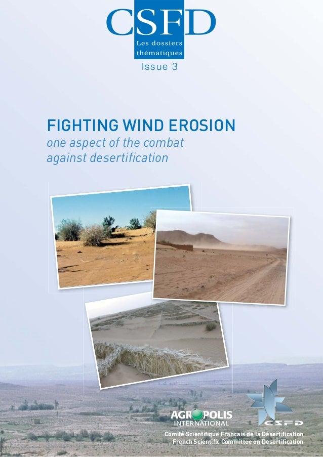 Issue 3FIGHTING WIND EROSIONone aspect of the combatagainst desertification                    Comité Scientifique Français ...