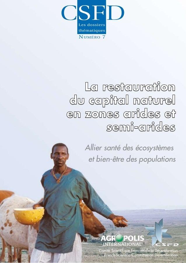 N U M É RO 7   La restaurationdu capital naturelen zones arides et       semi-arides   Allier santé des écosystèmes    et ...