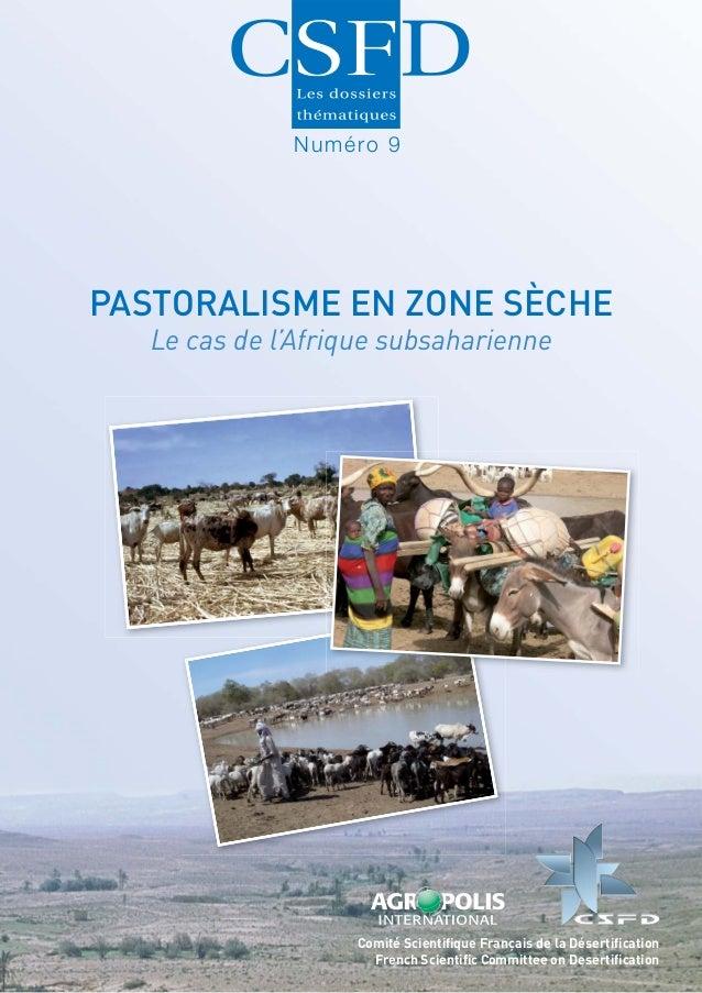 Numéro 9PASTORALISME EN ZONE SÈCHE   Le cas de l'Afrique subsaharienne                    Comité Scientifique Français de l...