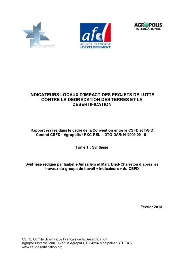 CSFD, 2013. Indicateurs locaux d'impact des projets de lutte contre la dégradation des terres et la désertification. Résumé. Tome 1 : Synthèse. Février 2013. 98 pp.