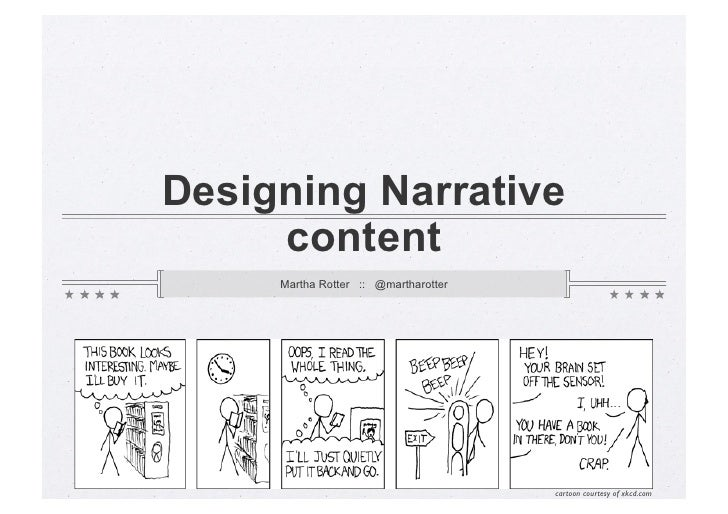 Designing Narrative     content     Martha Rotter :: @martharotter                                      cartoon courtesy o...