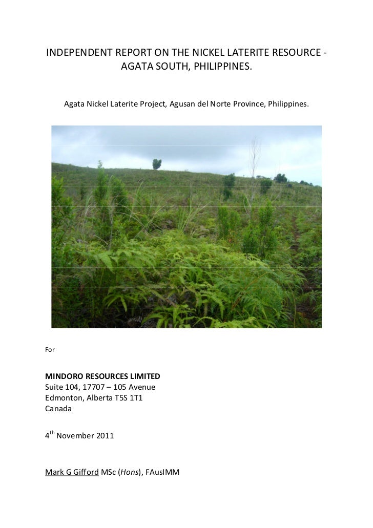 INDEPENDENT REPORT ON THE NICKEL LATERITE RESOURCE -             AGATA SOUTH, PHILIPPINES.      Agata Nickel Laterite Proj...