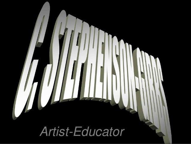Artist-Educator Curriculum Vitae