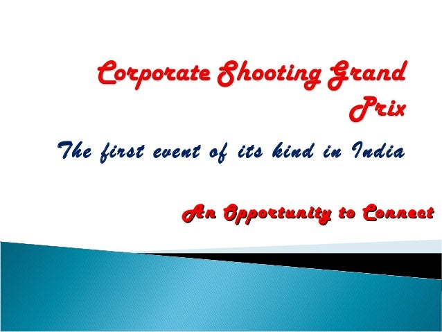 The first event of its kind in India An Opportunity to Connect