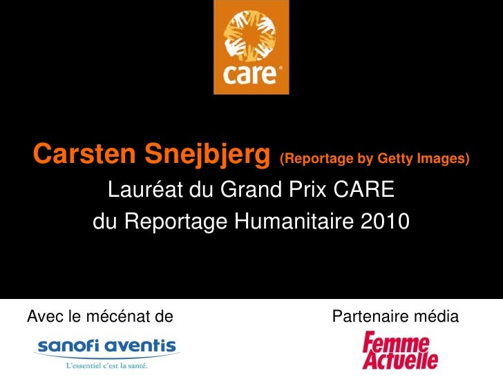Album photo<br />Carsten Snejbjerg(Reportage by Getty Images)<br />Lauréat du Grand Prix CARE <br />du Reportage Humanitai...
