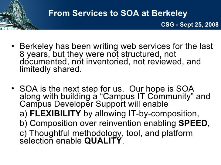 <ul><li>Berkeley has been writing web services for the last 8 years, but they were not structured, not documented, not inv...