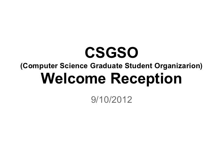 CSGSO Welcome Reception Fall 2012